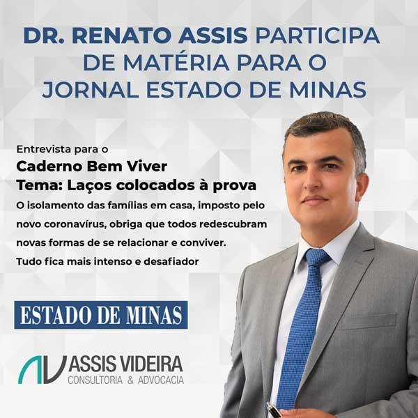 DR. RENATO ASSIS PARTICIPA DE MATÉRIA PARA O JORNAL ESTADO DE MINAS