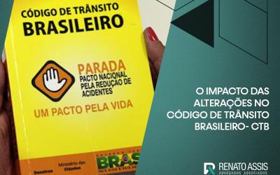 O IMPACTO DAS ALTERAÇÕES NO CÓDIGO DE TRÂNSITO BRASILEIRO – CTB